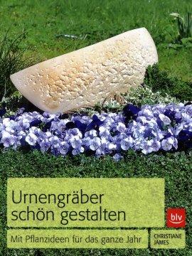 Urnengräber schön gestalten